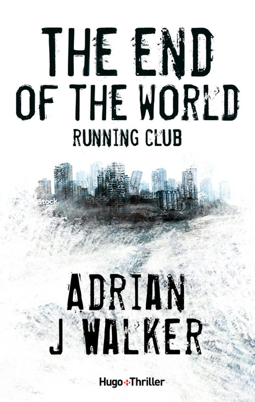 The end of the world running club - Adrian Walker