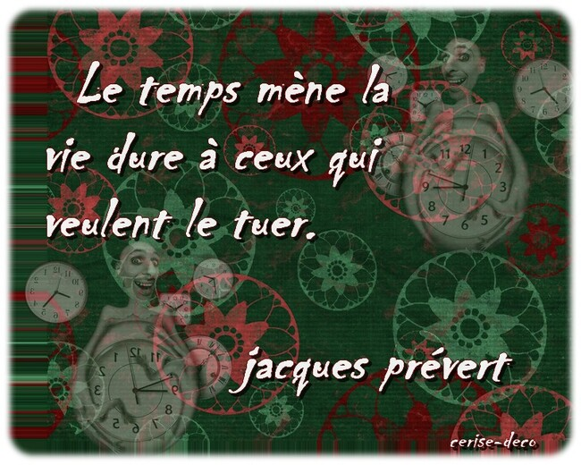 citation : le temps de jacques prévert
