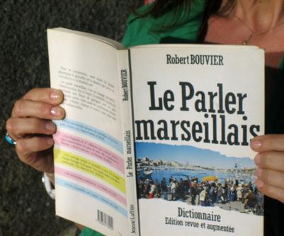 MARSEILLE-mamiekéké dit ... Et si on tchatchait un peu marseillais ? 7 et fin.