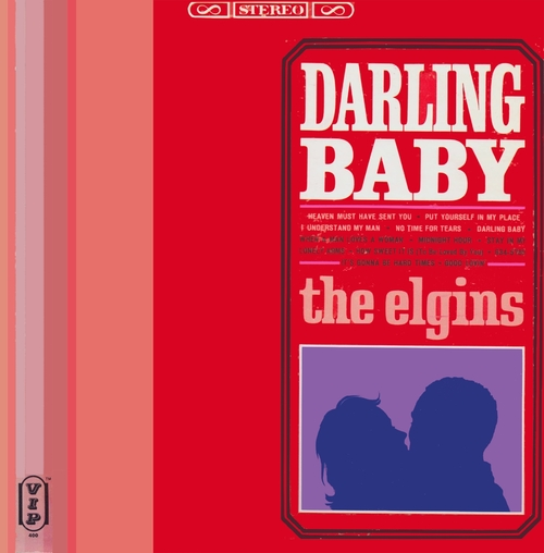 "The Elgins : Album "" Darling Baby "" V.I.P. Records V.I.P.S 400 [ US ]"
