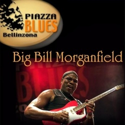 BIG BILL MORGANFIELD - Piazza Blues Festival, June 24th 2005