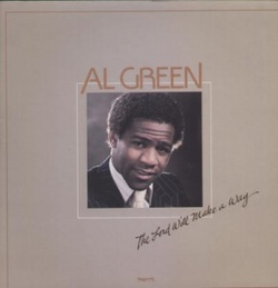 Al Green - The Lord Will Make A Way - Complete LP
