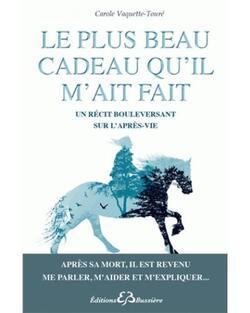 Le plus beau cadeau qu'il m'ait fait - Carole Vaquette-Touré