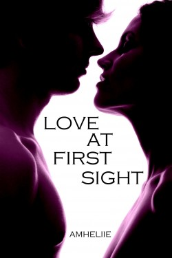 Love at first sight - Amheliie