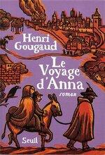 Le voyage d'Anna d'Henri Gougaud