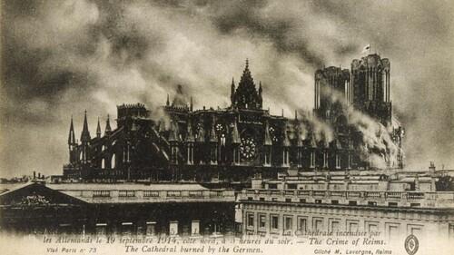 Il y a 102 ans... les Allemands bombardaient la cathédrale de Reims