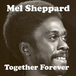 Mel Sheppard - Together Forever - Complete CD