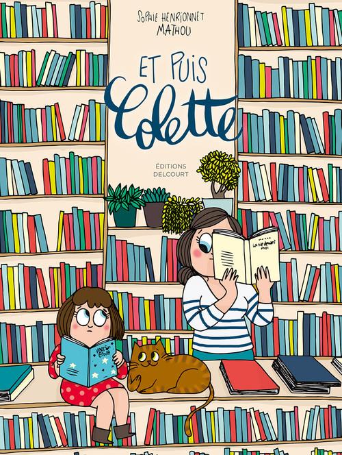 Et puis Colette - Henrionnet & Mathou