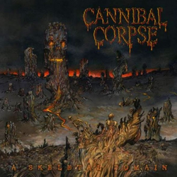 Sadistic Embodiment, Cannibal Corpse