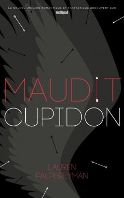 Maudit Cupidon de Lauren Palphreyman