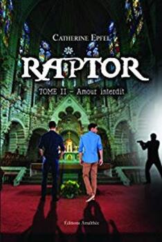 Trilogie Raptor de Catherine Epfel