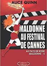 Au pays de Rosie Maldonne - Maldonne au festival de Cannes - tome 5