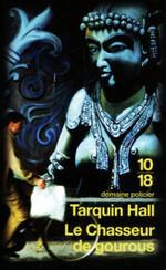 Tarquin Hall, Le chasseur de gourous, 10-18