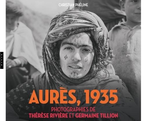 Aurès, 1935 - Photographies de Denise Rivière et Germaine Tillion
