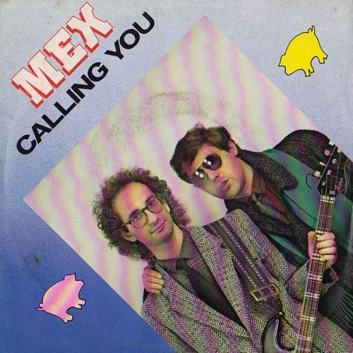 Mex - Calling You (1984)
