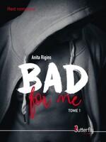 Bad for me - Anita Rigins