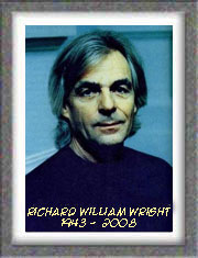 "Richard William Wright. "" 28 Juillet 1943 - 15 Sept. 2008 """