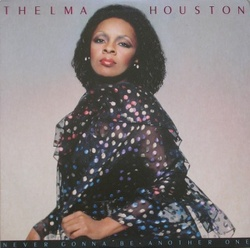 Thelma Houston - Never Gonna Be Another One - Complete LP
