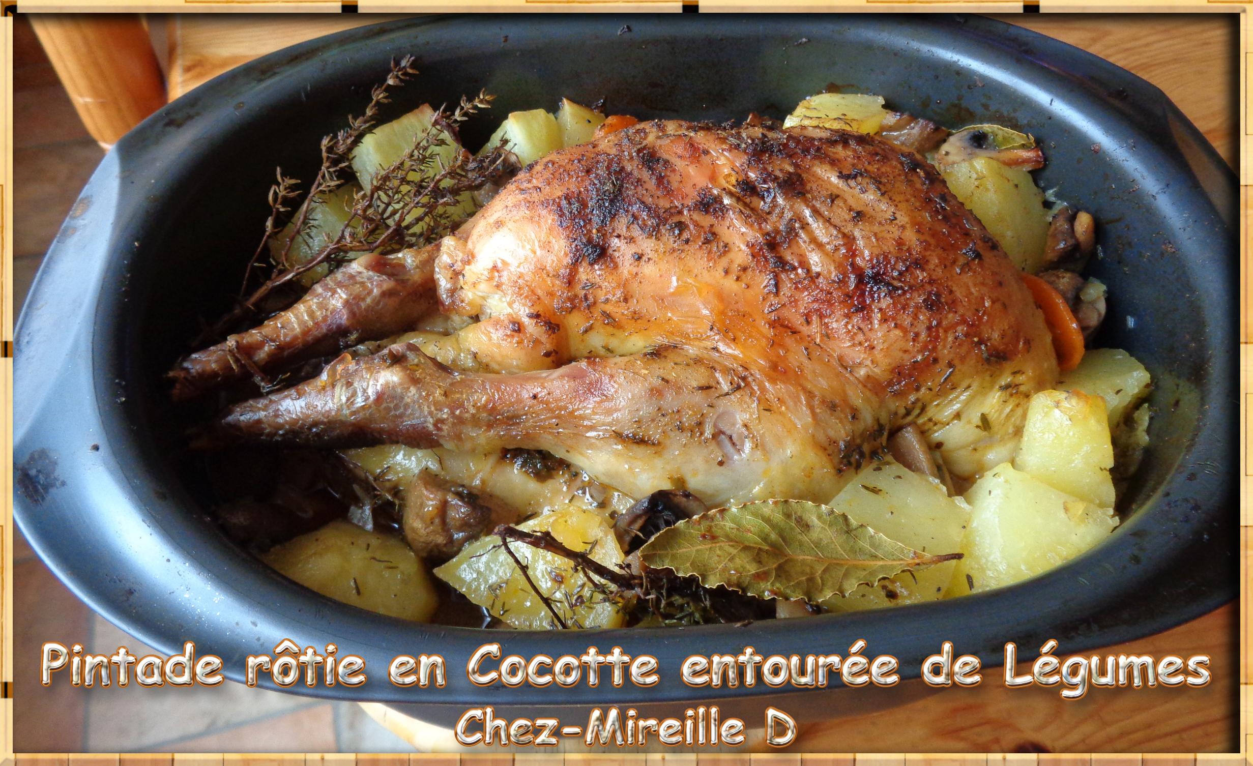 Pintade rôtie en Cocotte entourée de Légumes - Chez-Mireille D on