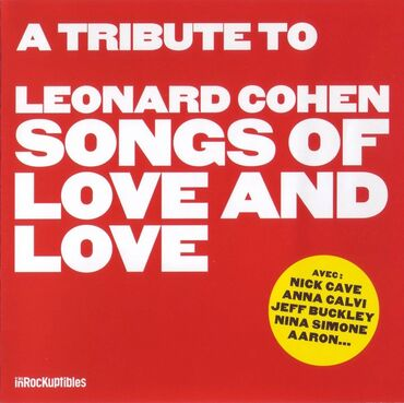 Cover me # 35: Leonard Cohen - Songs of love and love (2014)/Tower of song (1995)
