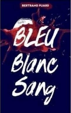 Bleu Blanc Roue Tome 1 - Bertrand Puard