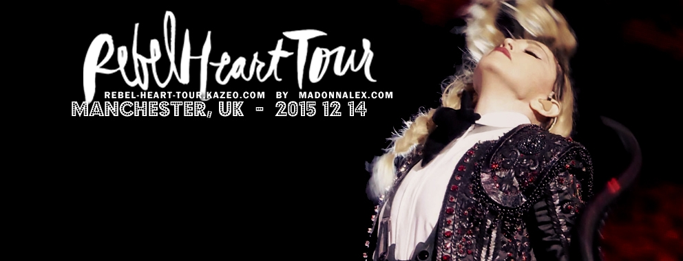Madonna Rebel Heart Tour Manchester