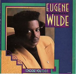Eugene Wilde - I Choose You (Tonight) - Complete LP