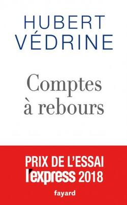 Comptes à rebours  - Hubert Védrine