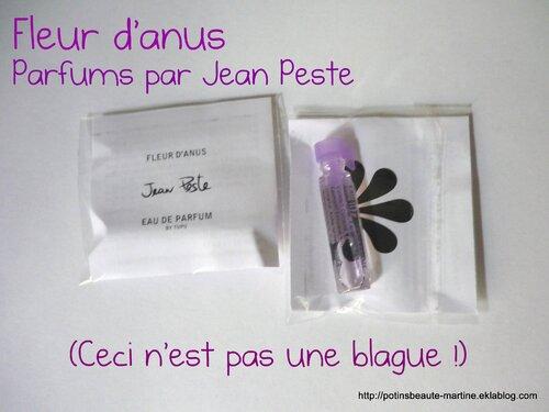 J'ai testé les parfums Fleur d'anus de Jean Peste