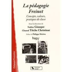 La pédagogie Freinet - concept, valeurs, pratiques de classe