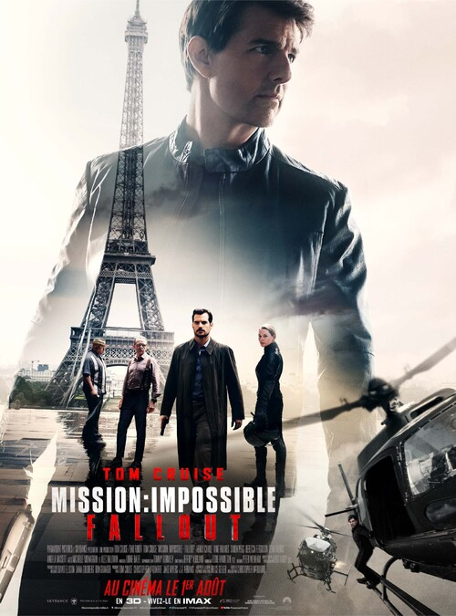 MISSION : IMPOSSIBLE - FALLOUT //  Paris plus que jamais à l'honneur ! Mercredi 1er août 2018 au cinéma