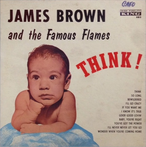 """1960 James Brown & The Famous Flames """" Think """" King Records K 683 [ US ]"""