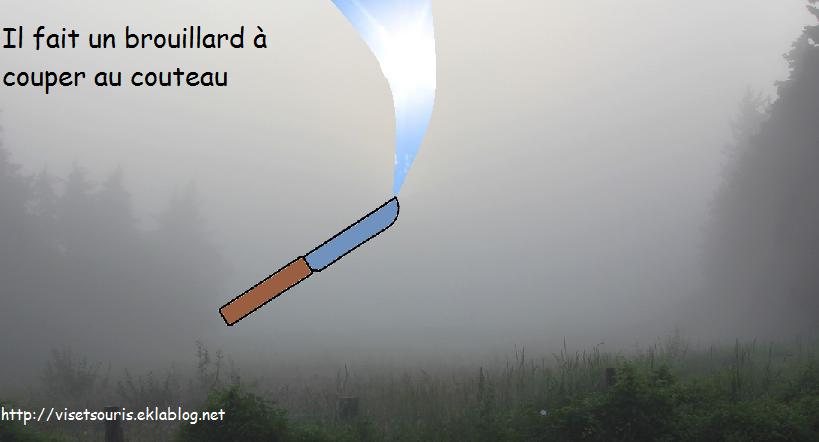 Un brouillard à couper