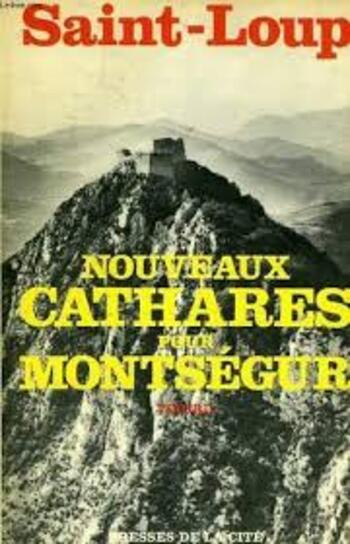 Les cathares du IIIè Reich