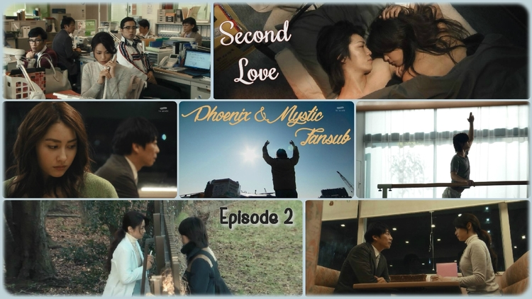 Second Love - Épisode 02 !
