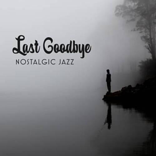 LAST GOODBYE - Sad Piano Music.  Rêveries et poésie