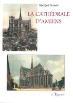 Vient de paraître : La cathédrale d'Amiens