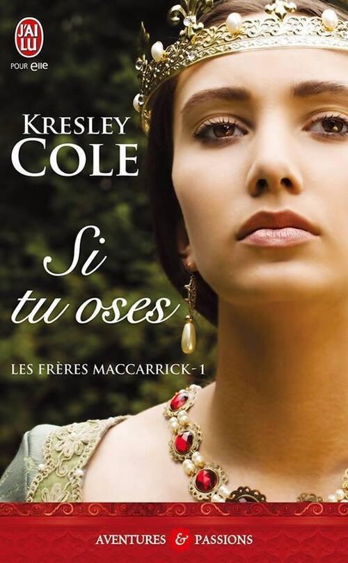 Chronique Si tu oses de Kresley Cole