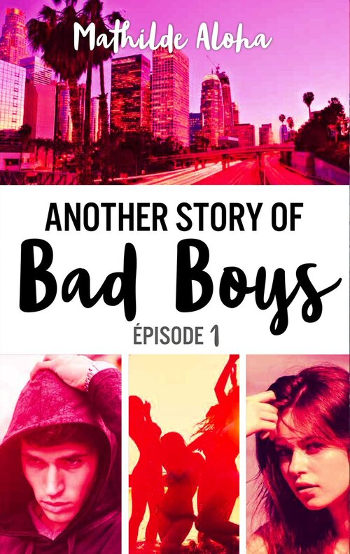 Another Story of Bad Boys disponible à partir du 25 janvier chez @HachetteRomans