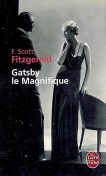 Gatsby le Magnifique ; Francis Scott Fitzgerald