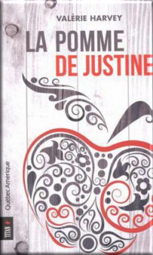 La pomme de Justine de Valérie Harvey (Challenge Babelio LC avec Gaëlle)