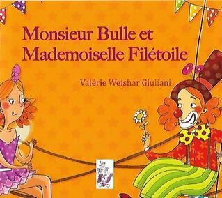 M. Bulle et Melle Filétoile