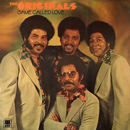 """The Originals : Album """" Game Called Love """" Soul Records S6-740S1 [ US ]"""