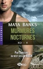 KGI tome 4 : Murmures nocturnes de Maya Banks
