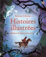 Histoire illustrées Robinson Crusoé et autres récits