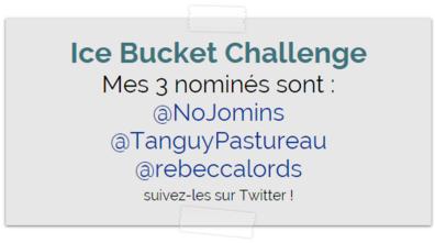 Ice Bucket Challenge : moi aussi, j'ai relevé le défi. Regardez !