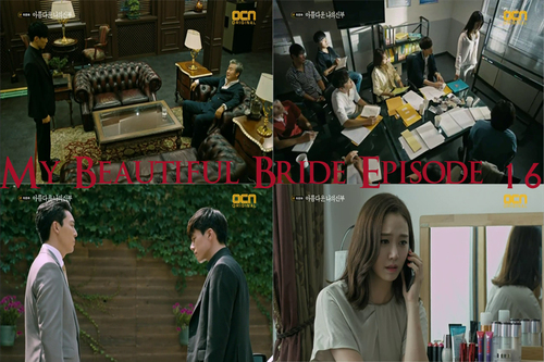 My Beautiful Bride Episode 16 The End !