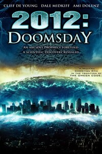 2012 La Prophétie (2012 Doomsday) ; Quatre étrangers sont appelés le 21 décembre 2012 vers un temple antique situé au coeur du Mexique. Pour les Mayas, il correspond au dernier jour. Pour les scientifiques de la NASA il s'agit d'un changement cataclysmique polaire. Pour le reste d'entre nous, c'est un jour sombre...-----... Année de production: 2012  Année de sortie: 2012  Réalisateur: Nick Everhart  Acteur: Caroline Amiguet, Matthew Bolton, Collin Brock, Cliff de Young, Ami Dolenz, Jason S. Gray  Genre: Action , Aventure , Catastrophe , Fantastique , Sc  Durée 1h32 min