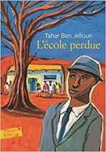 L'école perdue, Tahar Ben Jelloun