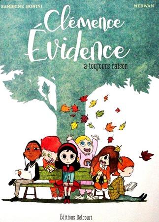"""Clémence Evidence a toujours raison """"BD"""""""